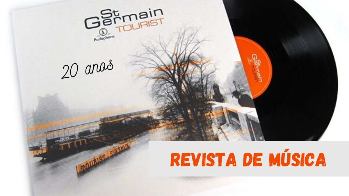 Saint Germain – 20 anos de Tourist